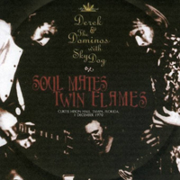 Derek and the Dominos - Soul Mates Twin Flames (feat.) (Curtis Hixon Hall, Tampa, FL, USA - December 01, 1970: CD 1)