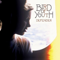 Bird Of Youth - Defender