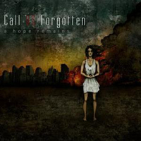 Call Us Forgotten - A Hope Remains