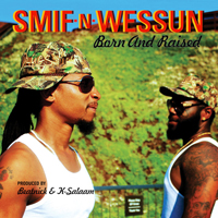 Smif-N-Wessun - Born and Raised (Deluxe Edition)