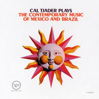 Cal Tjader - Cal Tjader Plays The Contemporary Music Of Mexico And Brazil