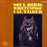 Cal Tjader - Soul Bird - Whiffenpoof