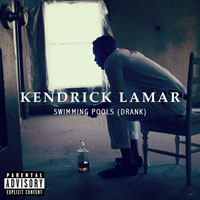 Kendrick Lamar - Swimming Pools (Drank) (Single)
