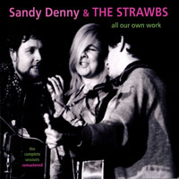 Denny, Sandy - All Our Own Work (2010 Remaster)