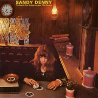 Denny, Sandy - The North Star Grassman And The Ravens