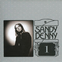 Denny, Sandy - The Complete Recordings Box (CD 1 - Early Solo Albums)