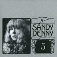 Denny, Sandy - The Complete Recordings Box (CD 5 - Fotheringay)