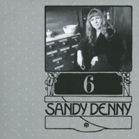 Denny, Sandy - The Complete Recordings Box (CD 6 - The North Star Grassman And The Ravens & The Bunch)