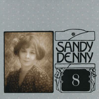 Denny, Sandy - The Complete Recordings Box (CD 8 - Like An Old Fashioned Waltz)