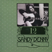 Denny, Sandy - The Complete Recordings Box (CD 12 - The Early Home Demos)