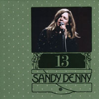 Denny, Sandy - The Complete Recordings Box (CD 13 - Sessions & Demos (Sandy Solo And With Fairport Convention)