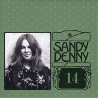 Denny, Sandy - The Complete Recordings Box (CD 14 - Sessions & Demos (Fotheringay)