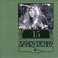 Denny, Sandy - The Complete Recordings Box (CD 15 - Sessions & Demos (The North Star Grassman And The Ravens & Sandy)