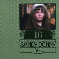 Denny, Sandy - The Complete Recordings Box (CD 16 - Sessions & Demos (Sandy & Like An Old Fashioned Waltz)