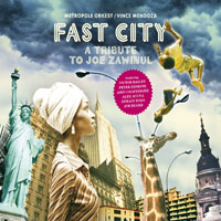 Metropole Orchestra - Fast City (A Tribute To Joe Zawinul)