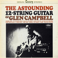 Campbell, Glenn - The Capitol Albums Collection, Vol. 1 (CD 3 - The Astounding 12-String Guitar Of Glen Campbell)
