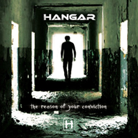 Hangar - The Reason of Your Conviction Cover4990_70004
