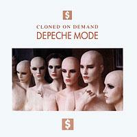 Depeche Mode - Cloned On Demand