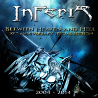 Inferis (Chl, Vina del Mar) - Between Heaven And Hell (Special Edition)
