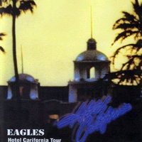 Eagles - Live In Concert Houston (Hotel California Tour) [CD 1]