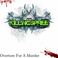 Killing Spree - Overture For A Murder