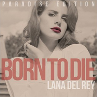 Lana Del Rey - Born To Die: The Paradise Edition (CD 3)