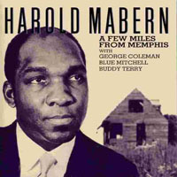 Mabern, Harold - A Few Miles From Memphis