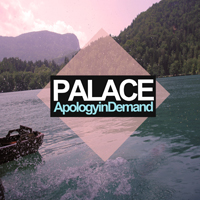 Palace (GBR, Hartlepool) - Apology in Demand (EP)