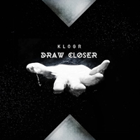 Klogr - Draw Closer (Single)