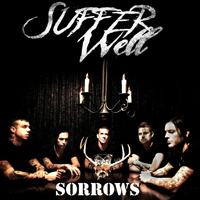 Suffer Well - Sorrows