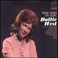 West, Dottie - Here Comes My Baby Back Again