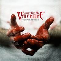 Bullet For My Valentine - Temper Temper (Deluxe Edition)