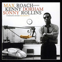 Max Roach - Complete Studio Recordings (CD 1)