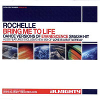 Rochelle (UK) - Bring Me To Life (Single)