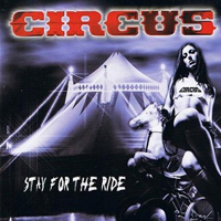 Circus - Stay For The Ride