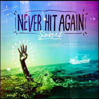 Never Hit Again - Sinkers