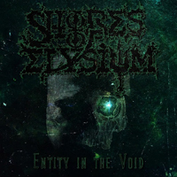 Shores Of Elysium - Entity In The Void