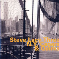 Lacy, Steve - N.Y. Capers & Quirks