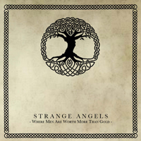 Strange Angels - Where Men Are Worth More Than Gold