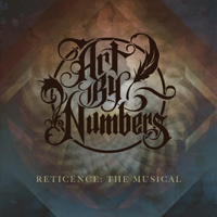 Art By Numbers - Reticence: The Musical