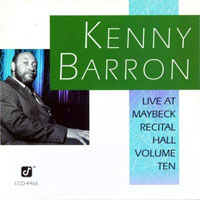 Barron, Kenny - Live At Maybeck Recital Hall, Volume Ten
