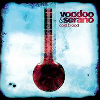 Voodoo & Serano - Cold Blood