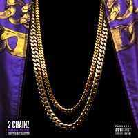 2 Chainz - Based On A T.R.U. Story (Chopped Not Slopped)