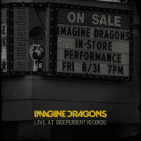 Imagine Dragons - Live at Independent Records (Live EP)