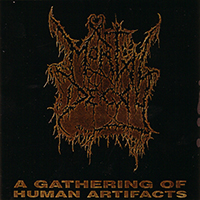 Mortal Decay - A Gathering Of Human Artifacts