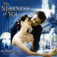 Adair, Beegie - The Nearness Of You: Romantic Songs Of Hoagy Carmichael