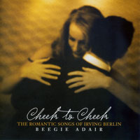 Adair, Beegie - Cheek To Cheek - The Romantic Songs Of Irving Berlin
