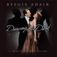 Adair, Beegie - Dancing In The Dark: A Tribute To Fred Astaire