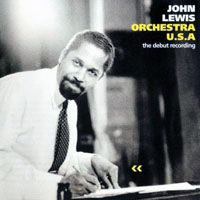 Lewis, John - Orchestra U.S.A. - The Debut Recording