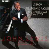 Lewis, John - J.S. Bach Preludes and Fugues, Vol. 3